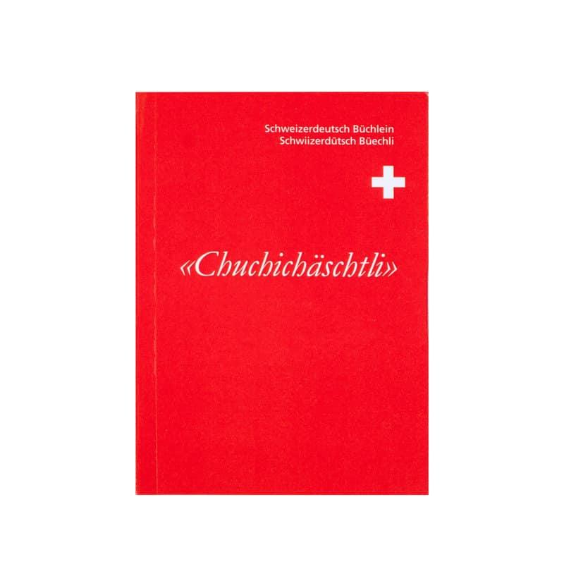 Chuchich 228 Schtli B 252 Chlein Schweizerdeutsch Von
