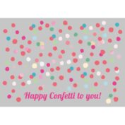 Confetti to you