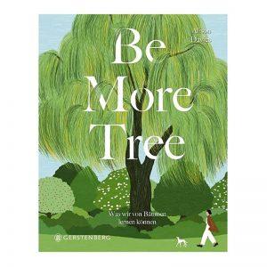 Be More Tree ein spannendes Buch das Netzwerk von Bäumen