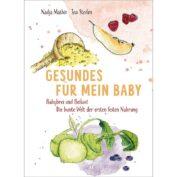 Rezeptbuch für eine gesunde Babyernährung
